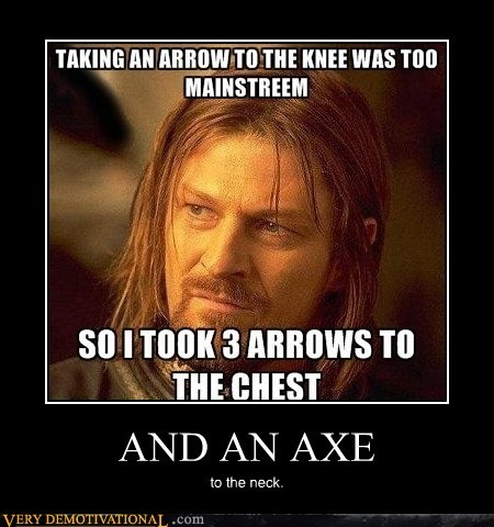 axe,Boromir,hilarious,neck