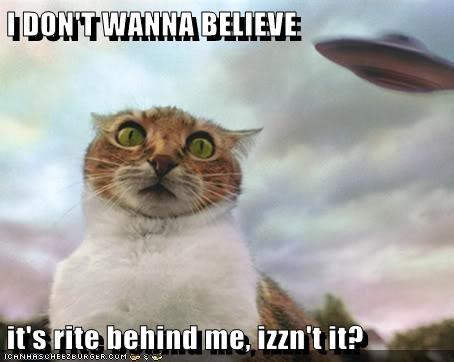 I DON'T WANNA BELIEVE  it's rite behind me, izzn't it?