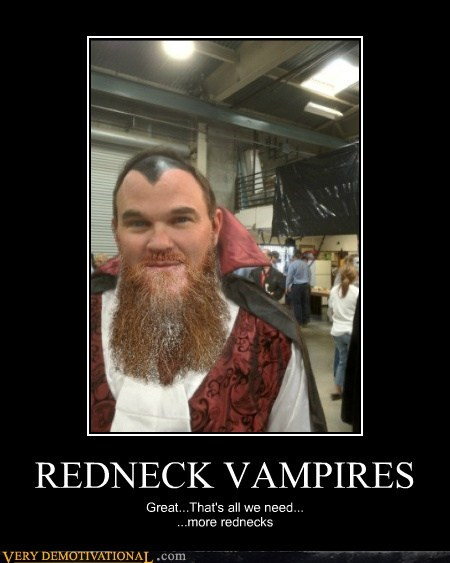 beard hilarious redneck vampires wtf - 5750651648