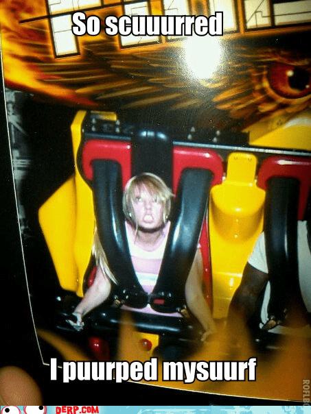 derp,photograph,poop jokes,rollercoaster