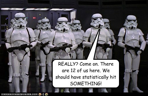 aim come on really something star wars Statistics stormtrooper - 5751223552