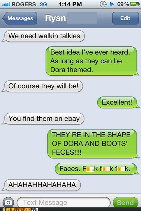 auto correct,dora,faces,feces,poop,typo,walkie talkies