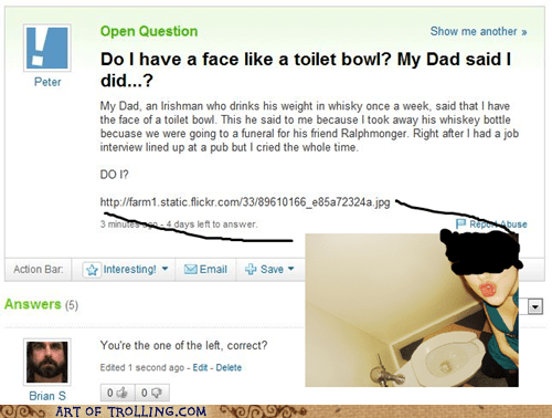 left look alike toilet bowl Yahoo Answer Fails - 5752828672