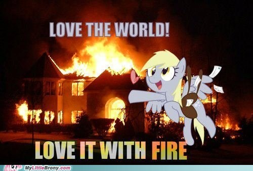 derpy hooves,fire,love,the internets