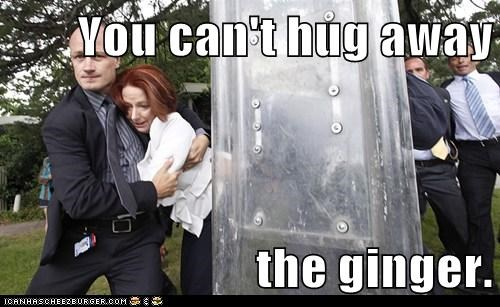 You can't hug away the ginger.