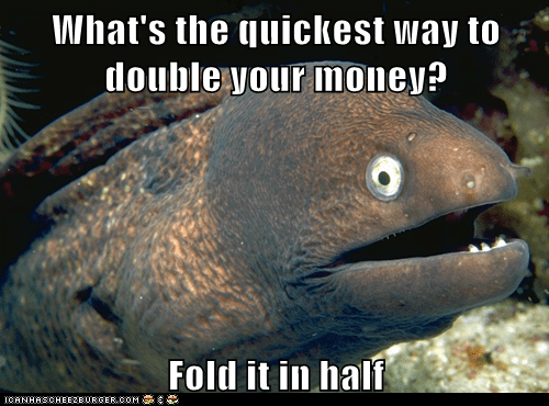 Bad Joke Eel,bad jokes,double,eels,fold,folding,jokes,money,puns
