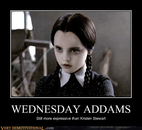 WEDNESDAY ADDAMS Still more expressive than Kristen Stewart