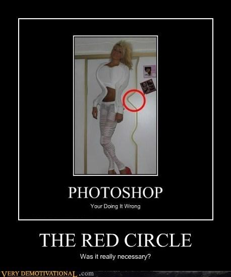 hilarious idiots photoshop red circle wtf - 5759869696