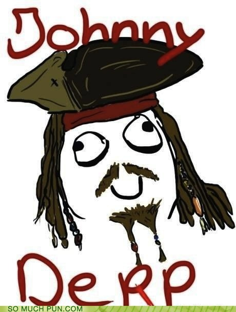 derp derpy Hall of Fame jack sparrow Johnny Depp Pirate Pirates of the Caribbean Rage Comics rage face