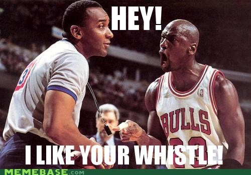basketball Memes michael jordan referee whistle - 5762686464