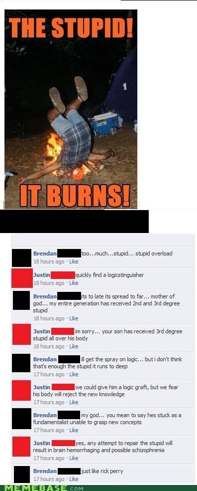 burning face facebook Memes stupid - 5762907136