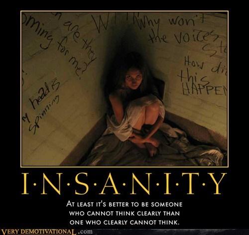 insanity thinking idiots funny - 5762952960
