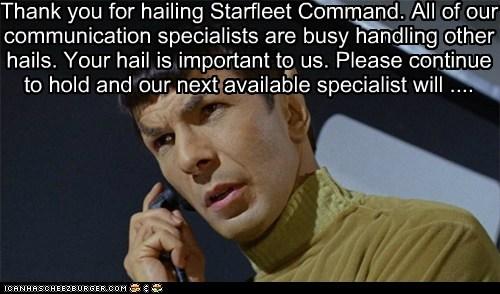 hailing Leonard Nimoy on hold Spock Star Trek starfleet thank you