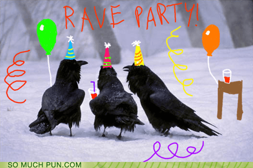 double meaning Hall of Fame homophone literalism Party rave raven raving similar sounding - 5764051712