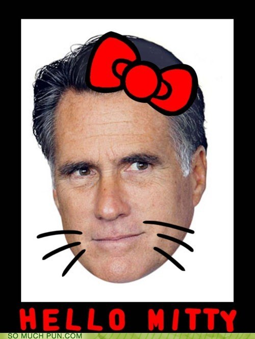 bow brand double meaning Hall of Fame hello kitty juxtaposition literalism Mitt Romney pet name shoop similar sounding - 5764570880