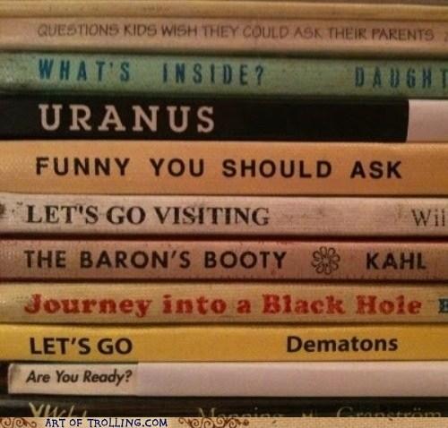 books IRL Memes that sounds naughty uranus - 5764630784