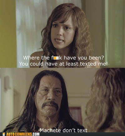 Danny Trejo,machete,machete-dont-text