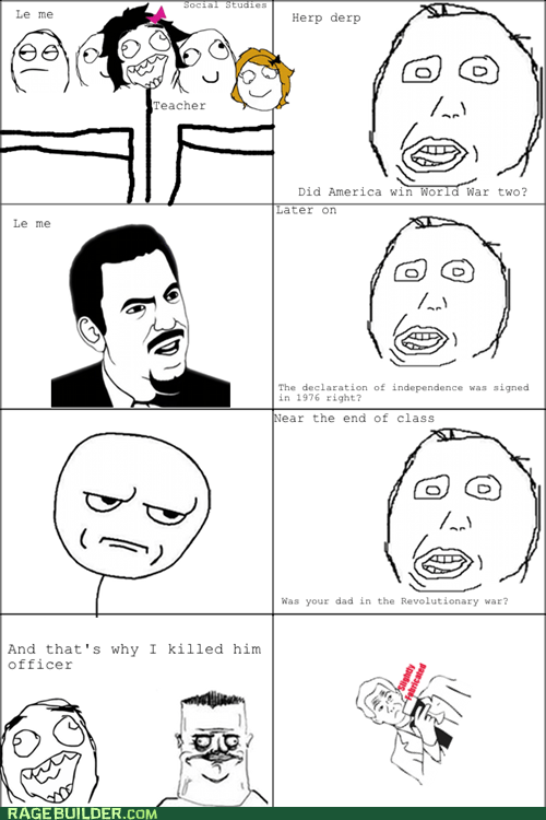 are you kidding me Rage Comics school dumb truancy story - 5764964352