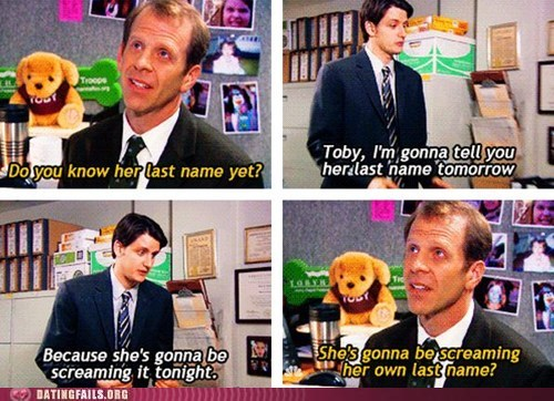 last name say my name sexy times the office toby - 5765185024
