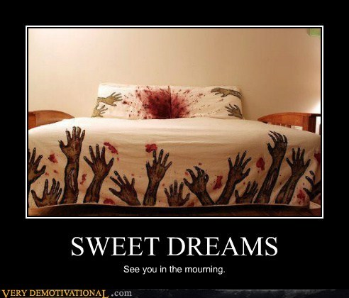 bed,creepy,sweet dreams,Terrifying