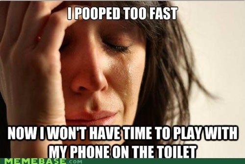 angerbirds First World Problems jokes phone poop toilet