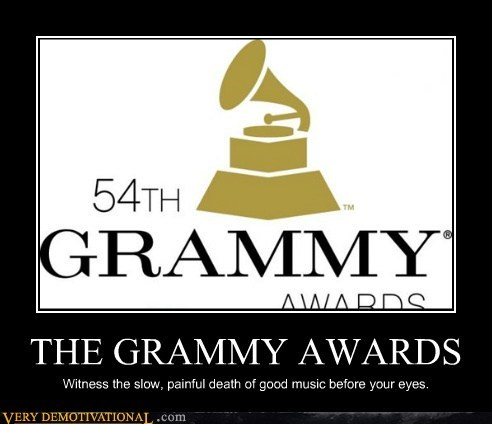 bad music,Grammys,Terrifying,unfortunate