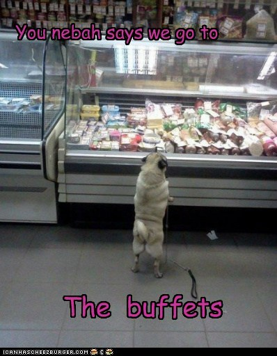 You nebah says we go to The buffets Cleverness Here