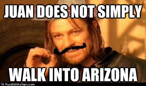arizona,Boromir,Jan Brewer,Memes,mordor,political pictures