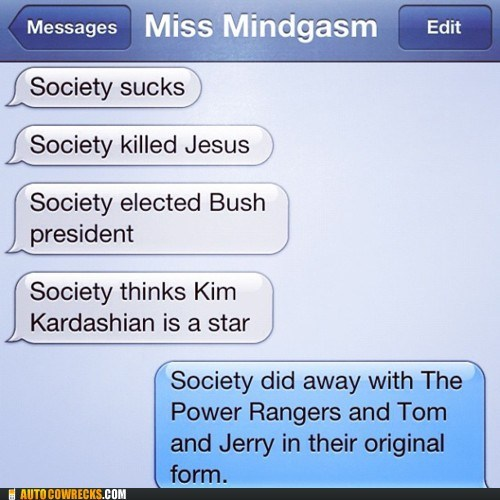 bush,civilization,jesus,kim kardashian,people,power rangers,society,Tom and Jerry