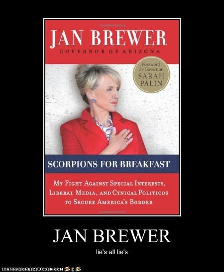 JAN BREWER lie's all lie's