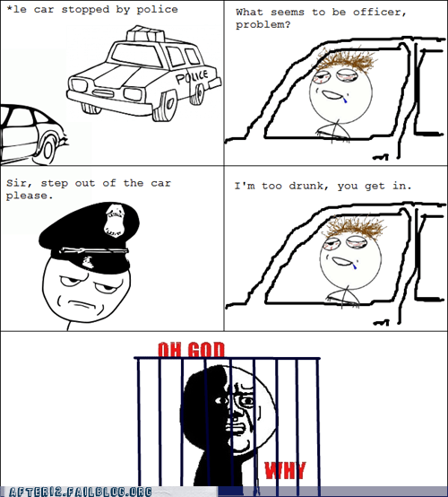 drunk,drunk driving,dui,Hall of Fame,honesty,pulled over,rage comic