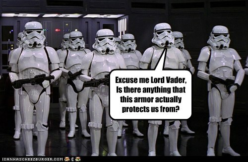 armor,darth vader,good question,protect,star wars,stormtrooper,useless