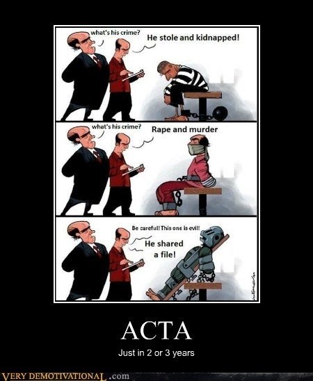 ACTA Just in 2 or 3 years
