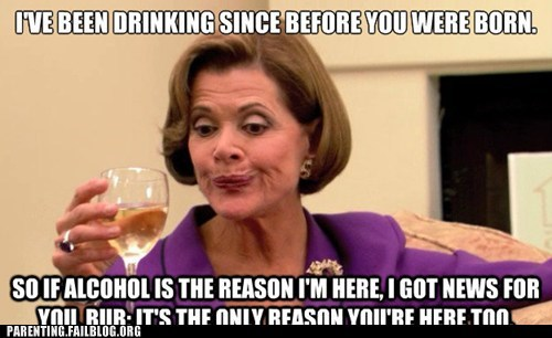 alcohol,arrested development,drinking