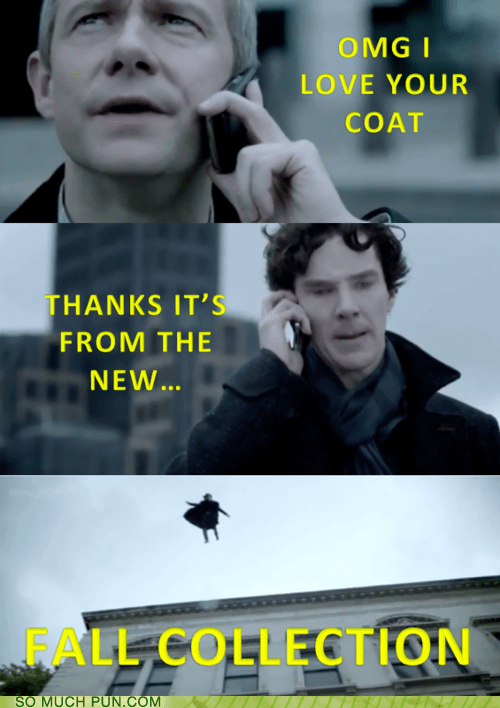 coat collection double meaning fall fashion Hall of Fame literalism love new phones Sherlock thanks