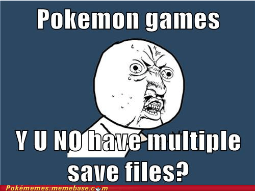best of week,meme,Memes,multiple saves,video games,Y U No Guy