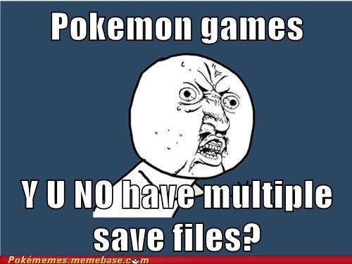 best of week meme Memes multiple saves video games Y U No Guy - 5774450944