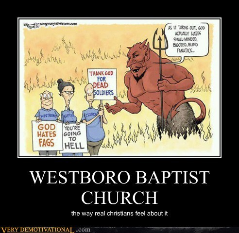 christans church idiots westboro baptist - 5774648320