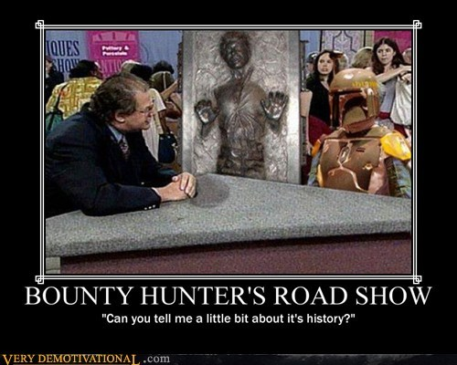 antiques road show,boba fett,bounty hunter,hilarious,star wars