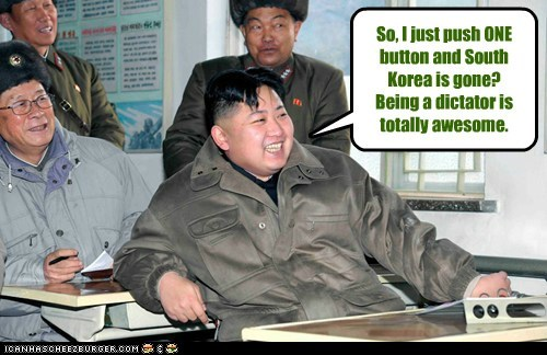 So, I just push ONE button and South Korea is gone? Being a dictator is totally awesome.