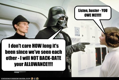 allowance,back date,carrie fisher,darth vader,parenting,Princess Leia,star wars