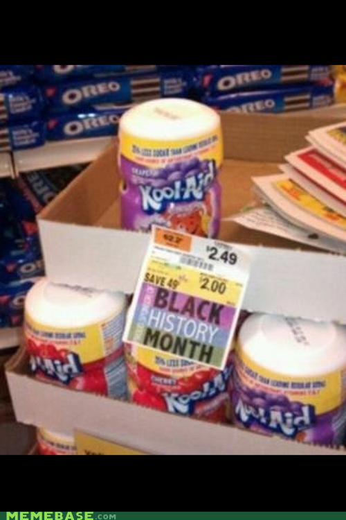 best of week Black History Month IRL kool aid racist - 5778269952