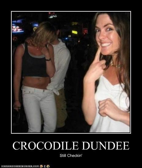 CROCODILE DUNDEE Still Checkin'