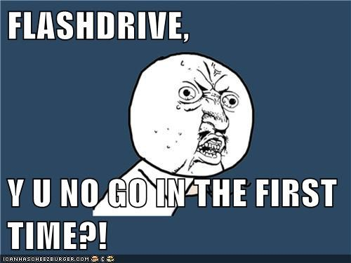 computers flashdrive space Y U No Guy - 5778837760