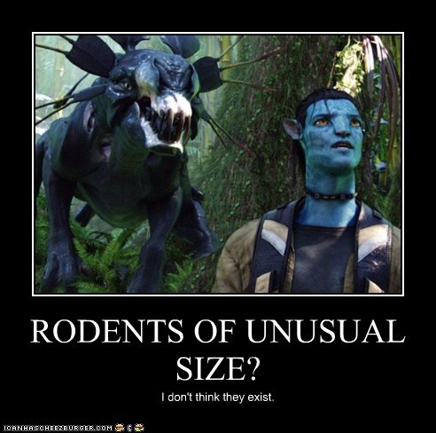 Avatar i-dont-think-they-exist jake sully rodents Sam Worthington size thanator the princess bride unusual - 5779282944
