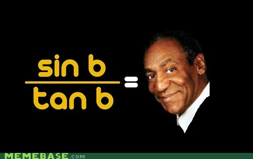 cosby cosine math Memes sine - 5780279552