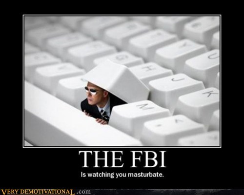 fapping,FBI,hilarious,sexy times