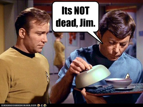 Captain Kirk DeForest Kelley its-dead McCoy not dead Shatnerday Star Trek William Shatner - 5780778496