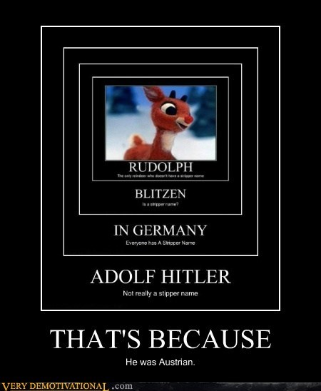 because hilarious hitler rudolph - 5781033216