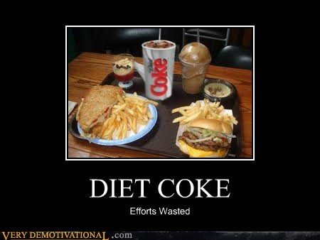 DIET COKE Efforts Wasted